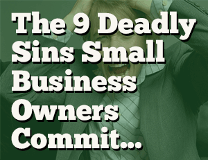 9 deadly small business accounting sins